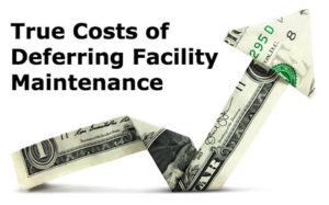 What's Deferred Facility Maintenance Costing You?